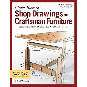 Great Book of Shop Drawings for Craftsman Furniture - Authentic and Fu