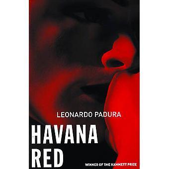 Havana Red - A Mario Conde Mystery by Leonardo Padura - Peter Bush - 9