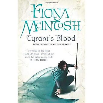 Tyrant's Blood: Book Two of the Valisar Trilogy