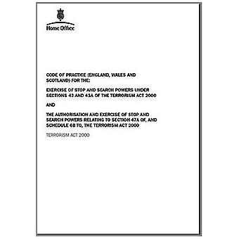 Code of practice (England, Wales and Scotland) for the: exercise of stop and search powers under sections 43 and...