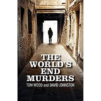 The World's End Murders: The Final Verdict