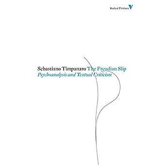 Freudian Slip: Psychoanalysis and Textual Criticism