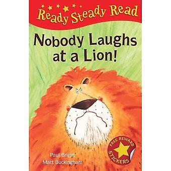 Nobody Laughts at a Lion! (Ready Steady Read)