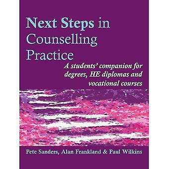 Next Steps in Counselling Practice: A students' companion for degrees, HE diplomas and vocational courses: A Students' Companion for Certificate and Counselling Skills Courses