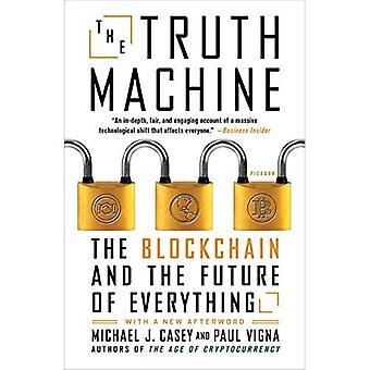 La Machine de la vérité: Le Blockchain et l'avenir de tout