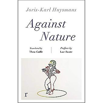 Against Nature (riverrun editions): a new translation of the compulsively readable cult classic
