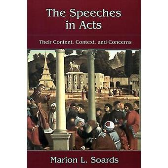 The speeches in Acts by Soards & Marion L.