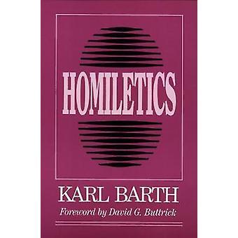 Homiletics by Barth & Karl