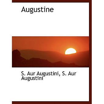Augustine by Augustini & S. Aur