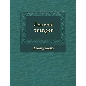 Journal Tranger by Anonymous
