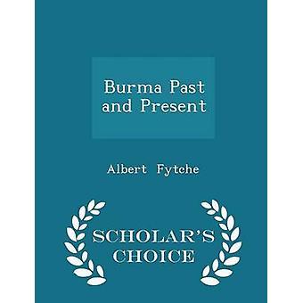 Birma keuze editie van de vroegere en huidige geleerden door Fytche & Albert