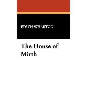 The House of Mirth by Wharton & Edith