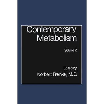 Contemporary Metabolism Volume 2 by Freinkel & Norbert
