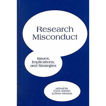 Research Misconduct Issues Implications and Stratagies by Hernon & Peter