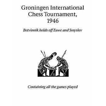 Groningen internationalen Schachturnier 1946 von Hardinge einfach Limited