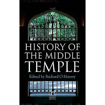 History of the Middle Temple by Havery & Richard O