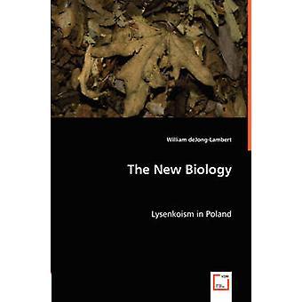 The New Biology by deJongLambert & William