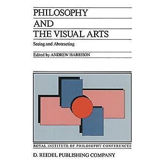 Filosofía y las artes visuales ver y abstrayendo por Harrison y Andrew
