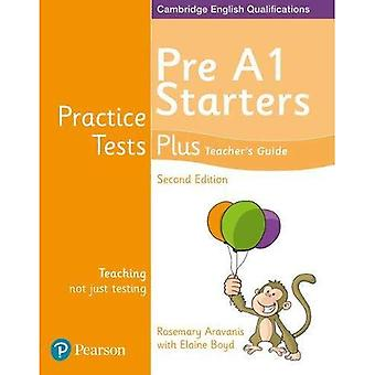 Practice Tests Plus Pre A1� Starters Teacher's Guide (Practice Tests Plus)