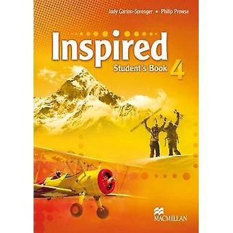 Inspirado nível 4-livro do estudante por Judy Garton-Sprenger-Philip pro