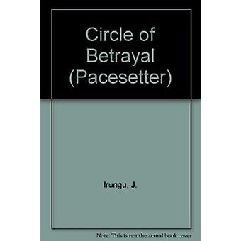 Circle of Betrayal by J. Irungu - 9780333447574 Book