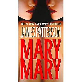 Mary - Mary by James Patterson - 9780446619035 Book