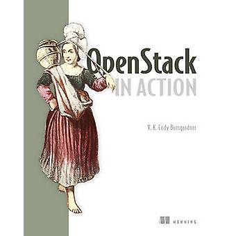 Openstack in Action by V. M. Cody Bumgardner - 9781617292163 Book