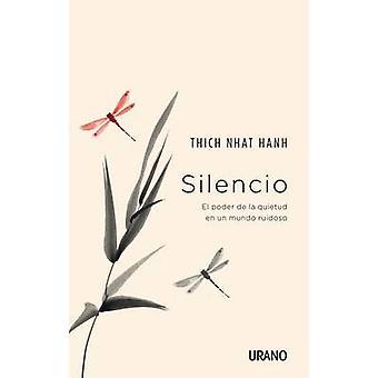 Silencio by Thich Nhat Hanh - 9788479539375 Book