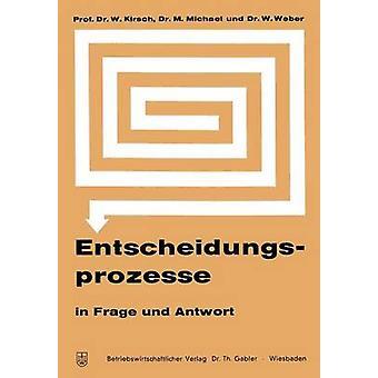 Entscheidungsprozesse em Frage und Antwort por Kirsch & Werner