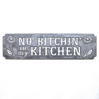 No bitchin in my kitchen - metal cut sign 30x8in