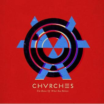 The Bones Of What You Believe [VINYL] by Chvrches
