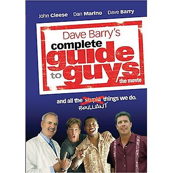 a look at the complete guide to guys by dave barry Dave barry is one funny but not necessarily the names of all his children the noogie gene why guys cannot simultaneously think and look at breasts.
