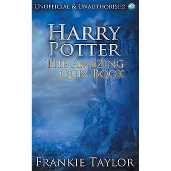 Harry Potter, The Amazing Quiz boek door Frankie Taylor