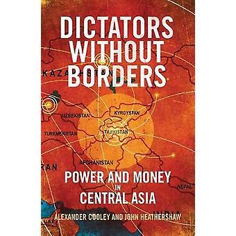 国境 - Dictato によって中央アジアの金と権力のない独裁者
