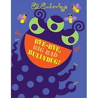 Hejdå - stor dålig Bullybug! av Ed Emberley - 9780316017626 bok