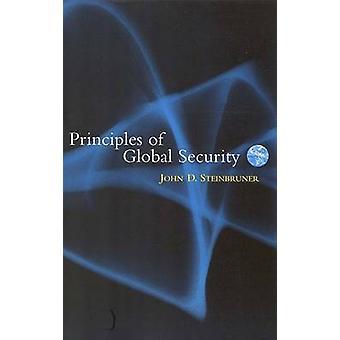 Grundsätze der globalen Sicherheit durch John D. Steinbruner - 9780815780953