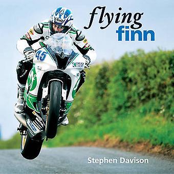 Flying Finn - A Tribute to Irish Motorbike Legend Martin Finnegan - Ro