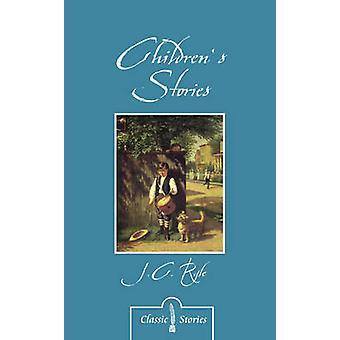 Kindergeschichten von j.c. Ryle von J C Ryle - 9781781915738 Buch