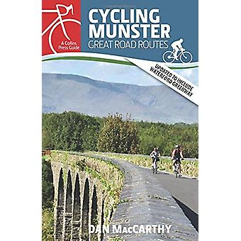 Cycling Munster - Great Road Routes by Dan MacCarthy - 9781848893481 B