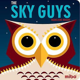 Mibo - The Sky Guys BB by Madeleine Rogers - 9781908985873 Book