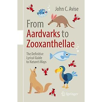 From Aardvarks to Zooxanthellae - The Definitive Lyrical Guide to Natu