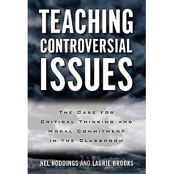 Undervisning kontroversiella frågor - fallet för kritiskt tänkande och Mor