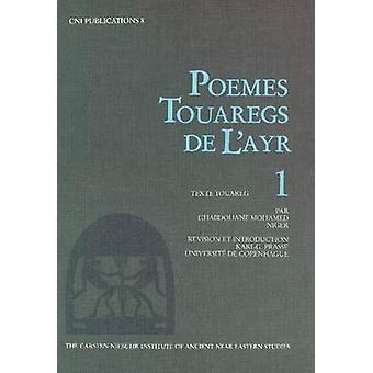 Poems Touaregs de l'Ayr - v. 1 by Karl G. Prasse - 9788772890463 Book