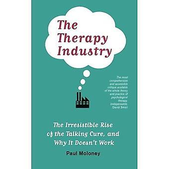 Den terapi industrin: Oemotståndliga löneförhöjningen av snacket bota, och varför det inte fungerar