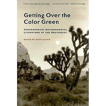 Getting over the Color Green: Contemporary Environmental Literature of the Southwest