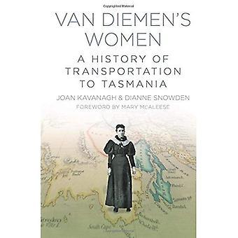 Van Diemen kvinder: en historie af transport til Tasmanien