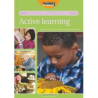 Active Learning (Learning and Teaching in the Early Years)