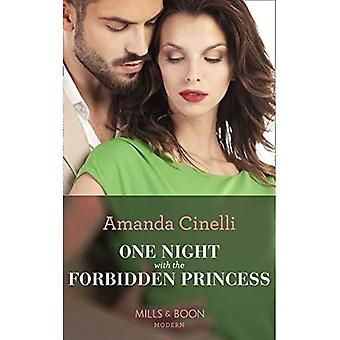 One Night With The Forbidden Princess (Monteverro Marriages, Book 1) (Monteverro Marriages)