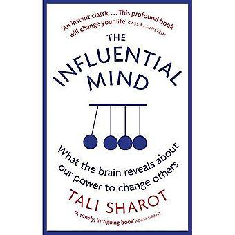 De invloedrijke geest: Wat de hersenen vertelt over onze macht om te veranderen van anderen