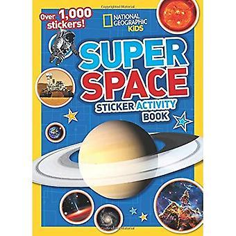 Super espace autocollant cahier d'activités: plus de 1 000 autocollants! (Livres d'activités NG autocollant) (Livres d'activités NG autocollant)